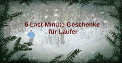 6 Last-Minute-Geschenke für Läufer