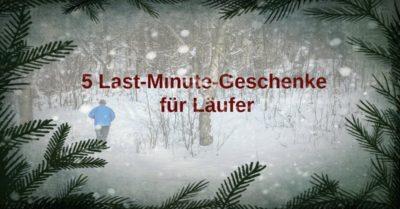5 Last-Minute-Geschenke für Läufer